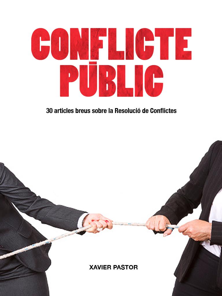 http://www.resoluciodeconflictes.org/news/ca/2012/06/23/0001/conflicte-public