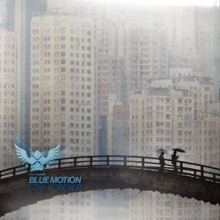 Blue Motion Stay Forever