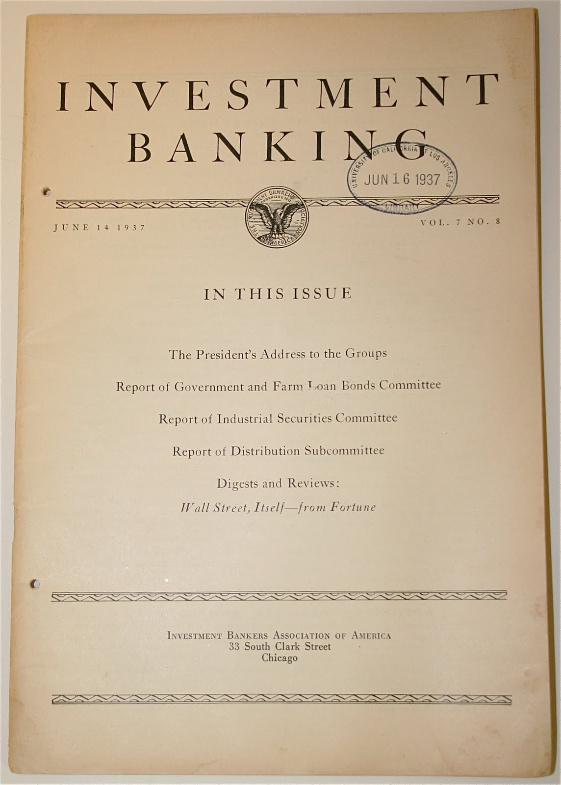 Investment Banker Haircut : ... 14, 1937, Vol. 7, No. 8 by Investment Bankers Association of America