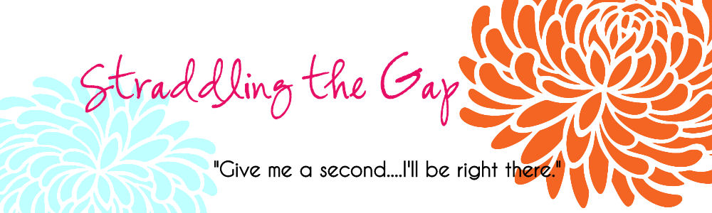 Straddling the Gap