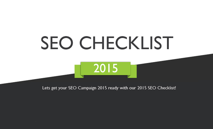 Lets get your SEO Campaign 2015 Ready with this SEO Checklist!