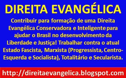DIREITA EVANGÉLICA CONSERVADORA