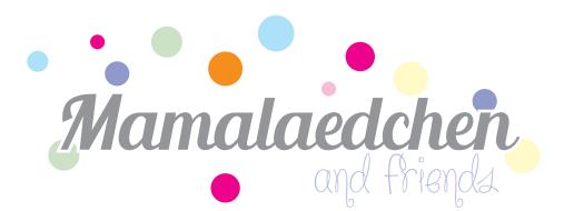 Mamalaedchens Blog