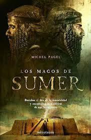 Los magos de Sumer, Michel Pagel