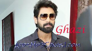 Ghazi Telugu Movie Audio Mp3 Songs Download