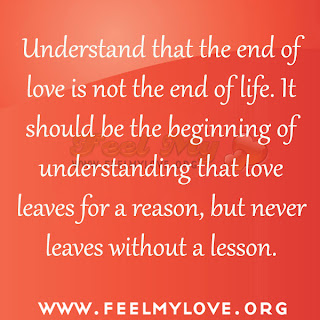 Understand that the end of love is not the end of life