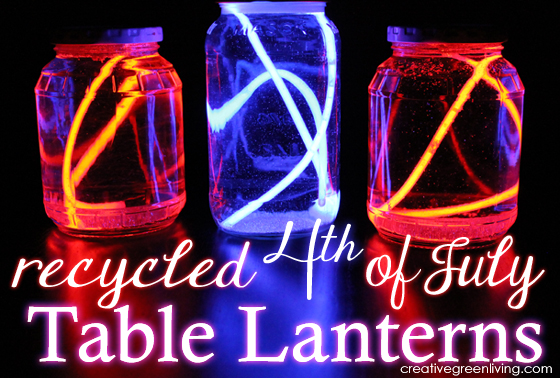How To Make Recycled Fourth Of July Table Lanterns