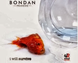 Bondan Prakoso - I Will Survive MP3