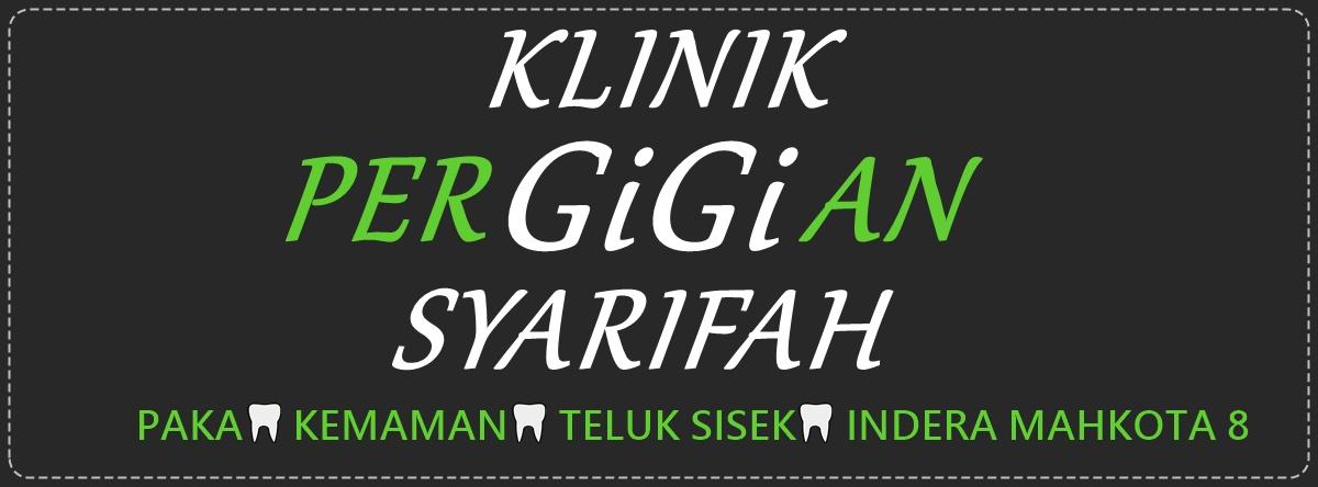 KLINIK PERGIGIAN SYARIFAH