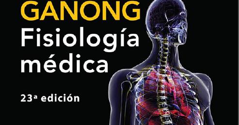 Fisiología Médica - William F. Ganong ~ Biblioteca