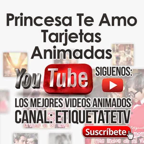 Princesa Te Amo - Tarjetas Animadas