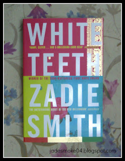 Zadie Smith; White Teeth