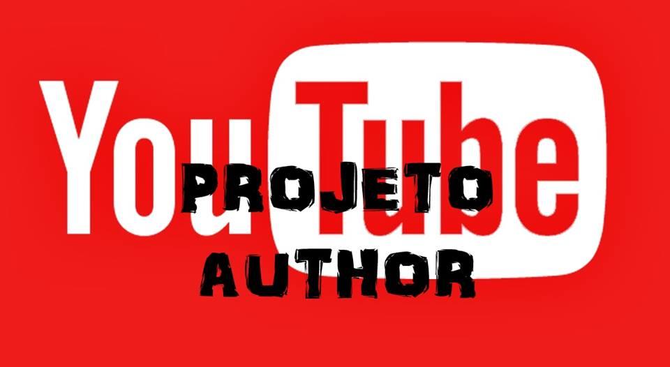Inscreva-se no canal do Projeto AUTHOR! ;)