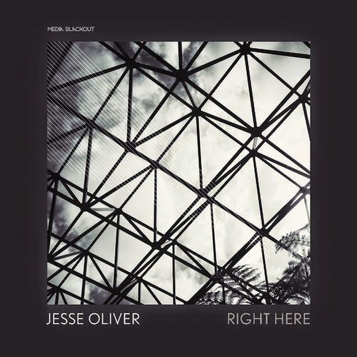 Jesse Oliver - Right Here EP