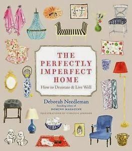 http://www.barnesandnoble.com/w/perfectly-imperfect-home-deborah-needleman/1101997125?ean=9780307720139