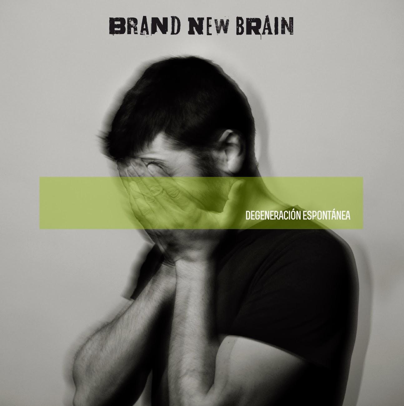 Brand New Brain DEGENERACIÓN ESPONTÁNEA