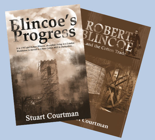 Robert Blincoe and the Cotton Trade by Stuart Courtman