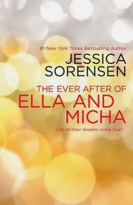 The Ever After of Ella and Micha by Jessica Sorenson