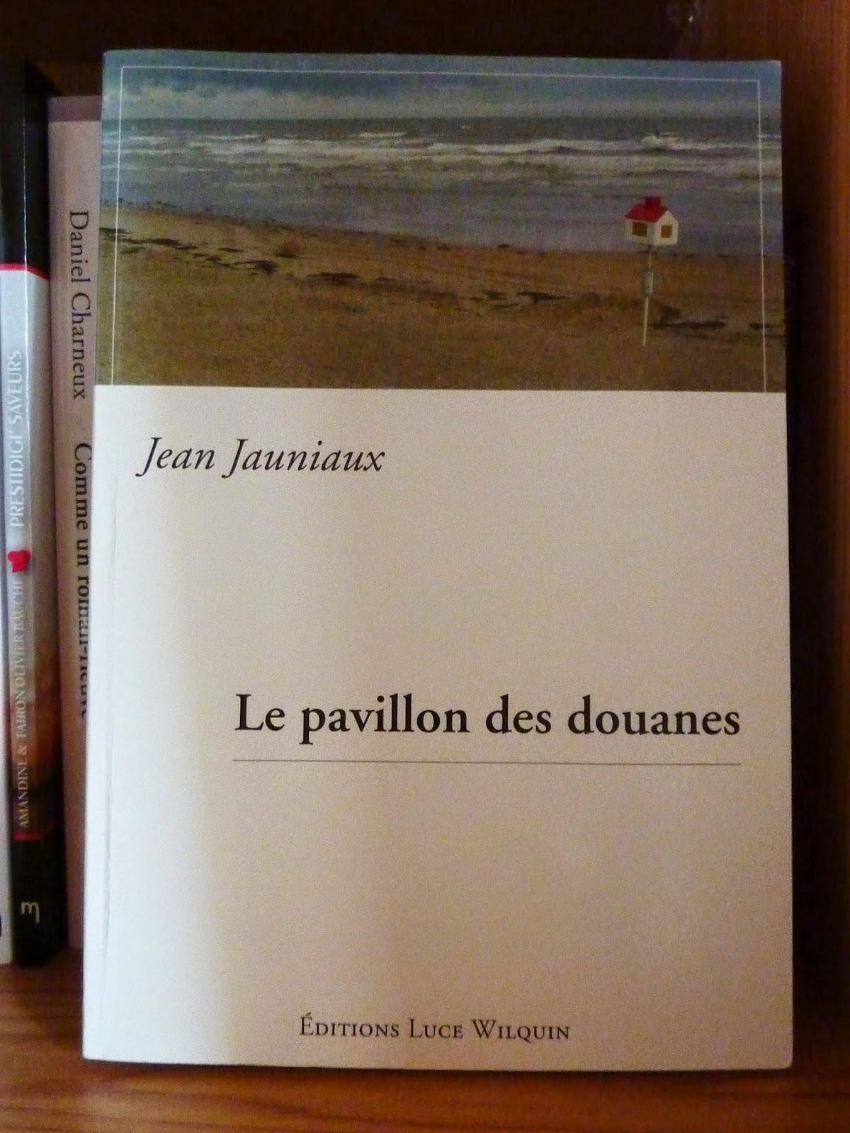 Le pavillon des douanes - Jean Jauniaux