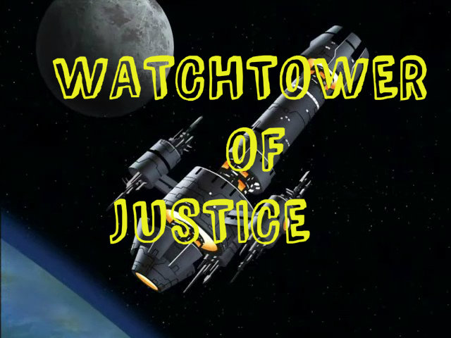 Watchtower of Justice