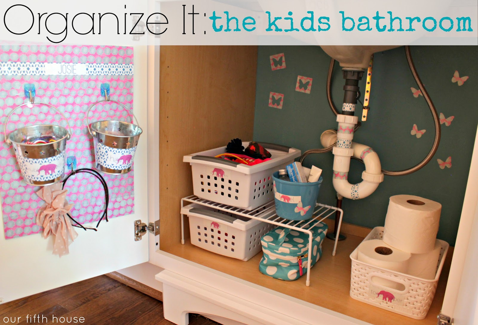 Our Fifth House Organize It The Kids Bathroom