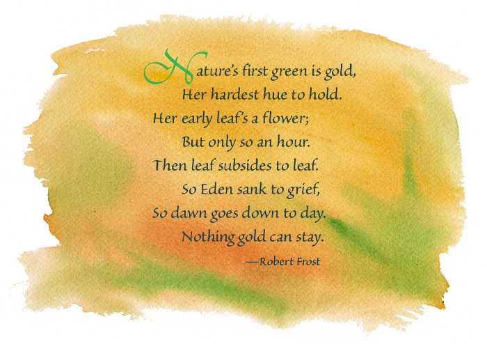 essay on nothing gold can stay by robert frost