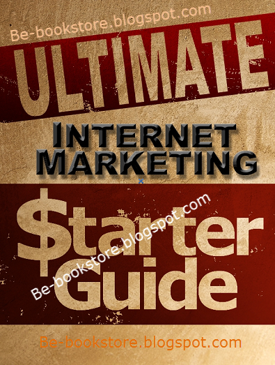 Ultimate Internet Marketing Starter Guide
