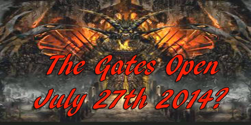 Opening gates of hades JULY 27 2014
