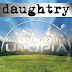 "Daughtry Drops Weak ""Utopia"" to Complement Television Series"