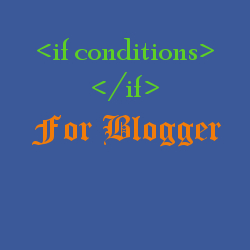 If Conditional Statements For Blogger