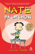 Nate dá um show * Lincoln Peirce