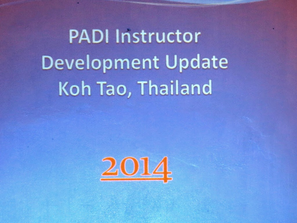 PADI Instructor Development Update Koh Tao, Thailand 2014