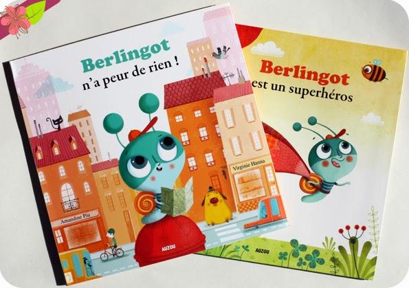 """""""Berlingot n'a peur de rien !"""" et """"Berlingot est un super héros"""" de Virginie Hanna et Amandine Piu - éditions Auzou"""