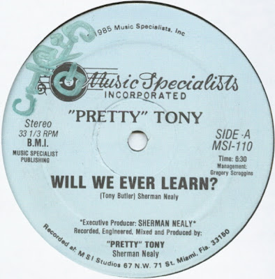 """Pretty"" Tony* ‎– Will We Ever Learn? (1985) 12'' – 256 kb/s"