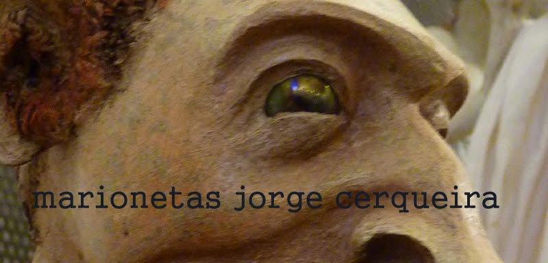 MARIONETAS/JORGE CERQUEIRA