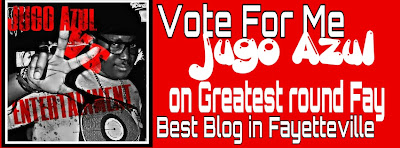 VOTE JUGO AZUL GREATEST ROUND FAYETTEVILLE BEST BLOG/BLOGGER