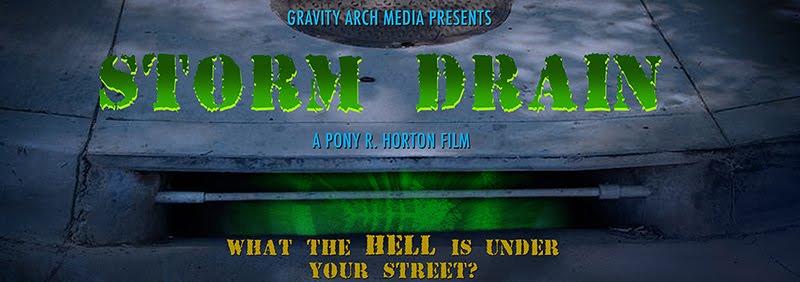 STORM DRAIN - A Pony R. Horton Film