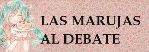 Las marujas al debate