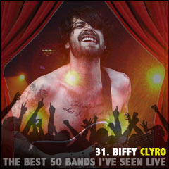 The Best 50 Bands I've Seen Live: 31. Biffy Clyro