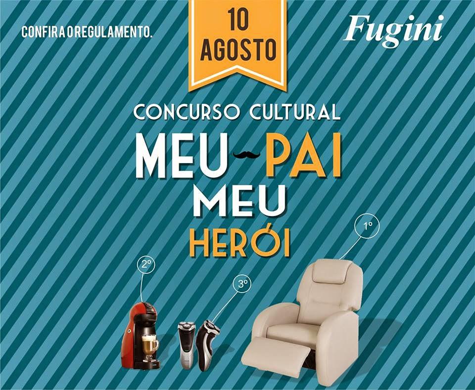 """Concurso Cultural Fugini Alimentos - """"MEU PAI, MEU HERÓI"""""""