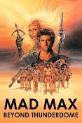 Mad Max 3. Más allá de la cúpula del trueno (1985) ()