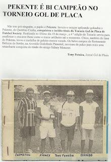 IV TORNEIO GOL DE PLACA - É BICAMPEÃO!
