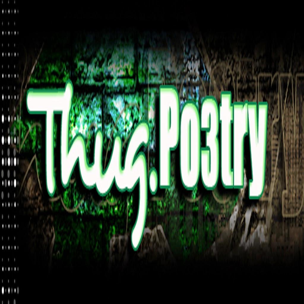 Thug.Po3try Flickr