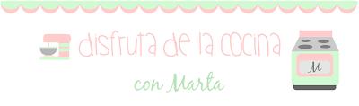 Disfruta de la cocina con Marta