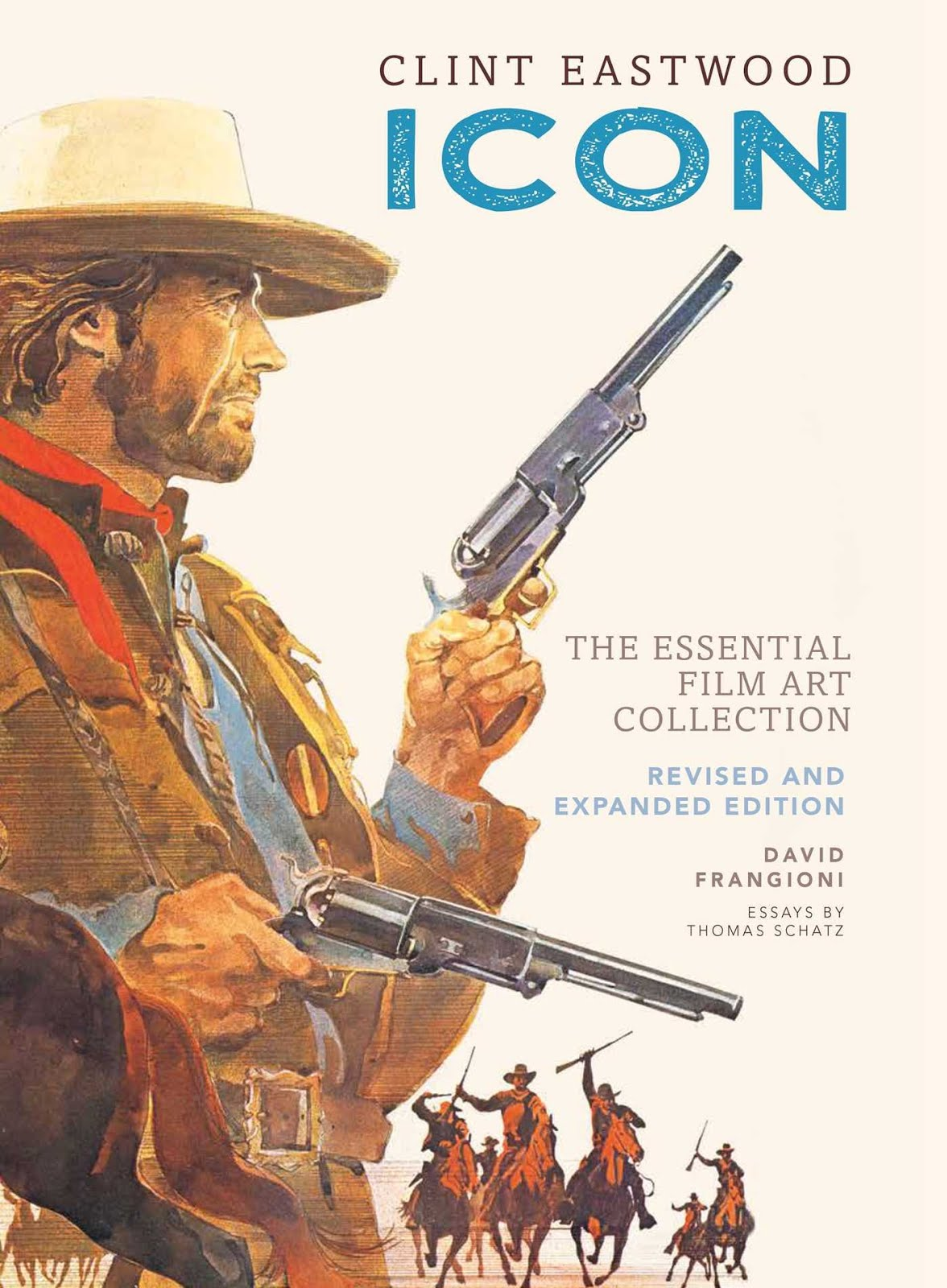 David Frangioni's NEW updated book Clint Eastwood ICON