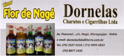 Licor Flor de Nagé e Dornelas Charutos