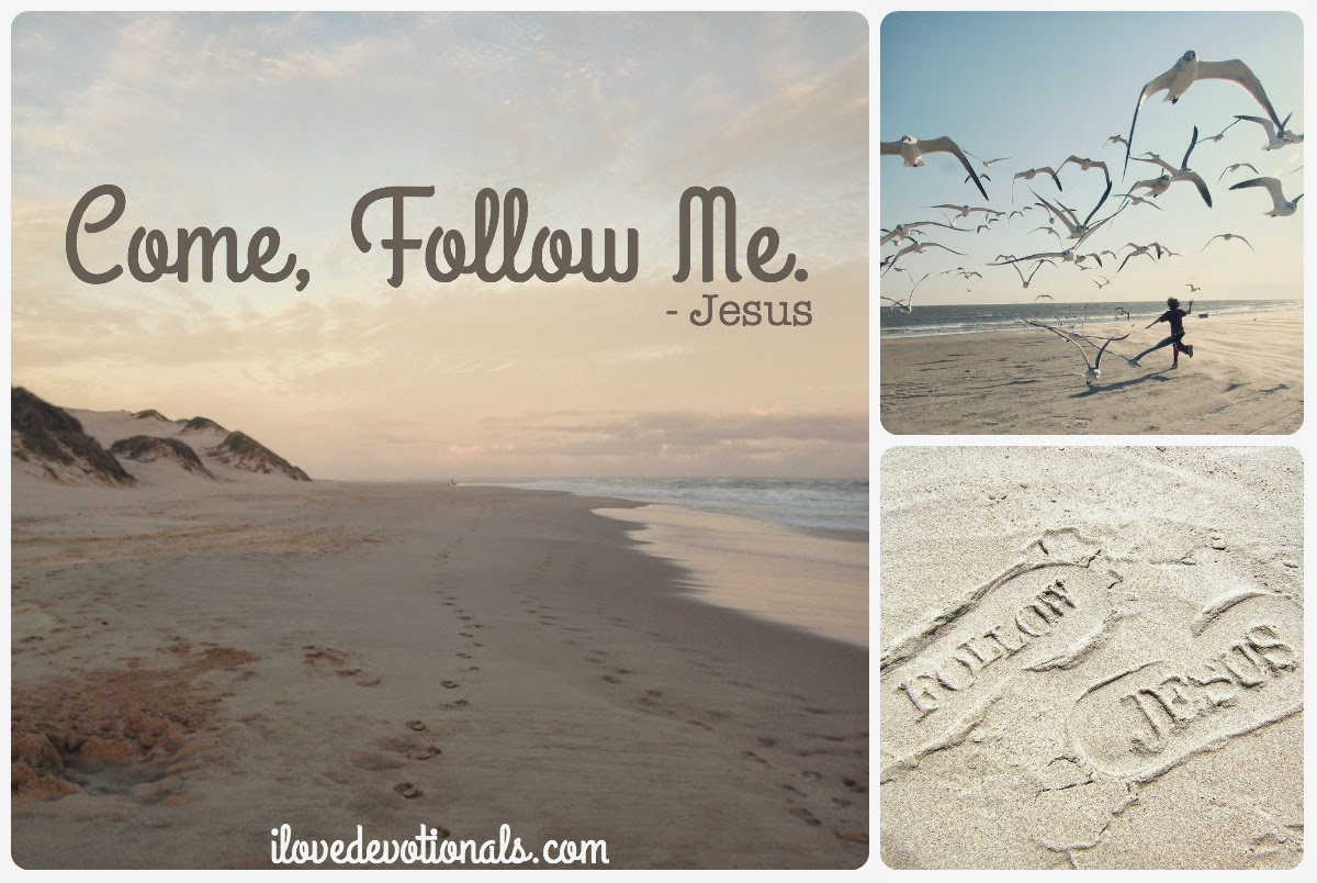 Come, follow me (quotes of Jesus)