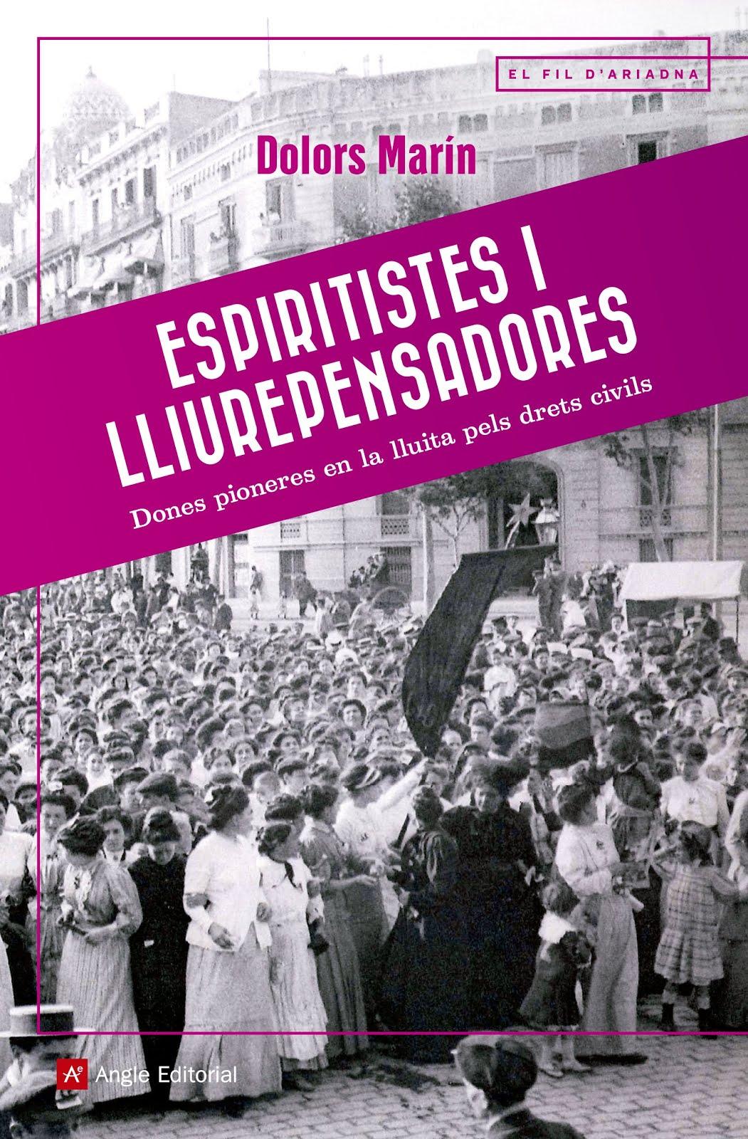 Espiritistes i lliurepensadores,  les pioneres desconegudes de la lluita pels drets civils