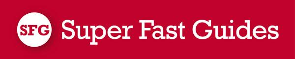 Super Fast Guides