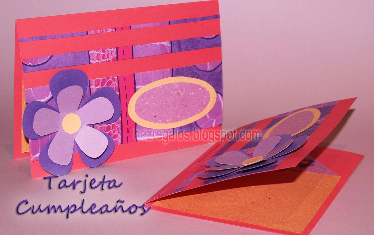 Haz regalos las mejores ideas para tus regalos tarjeta for Hacer tarjeta cumpleanos